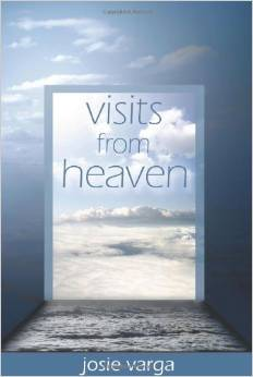 Denise Lescano featured in Visits from Heaven by Josie Varga